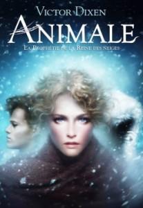 Animale, tome 2 Le visage de la reine des neiges