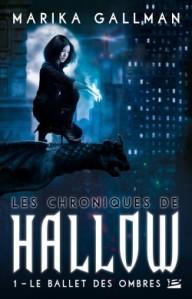 Les chroniques de Hallow, tome 1