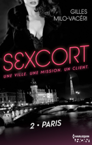 Sexcort, 2 Paris de Gilles Milo-Vacéri