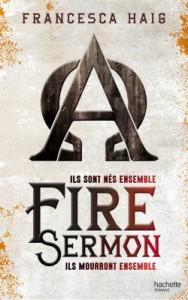 The Fire Sermon, tome 1