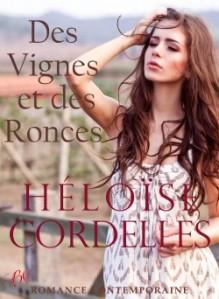 Des vignes et des ronces d'Héloïse Cordelles