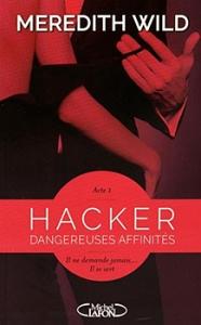 Hacker Acte 1, Dangereuses affinités de Meredith Wild