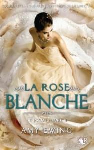 Le joyau, tome 2 La rose blanche d'Amy Ewing