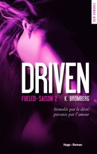 Driven tome 2, Fueled